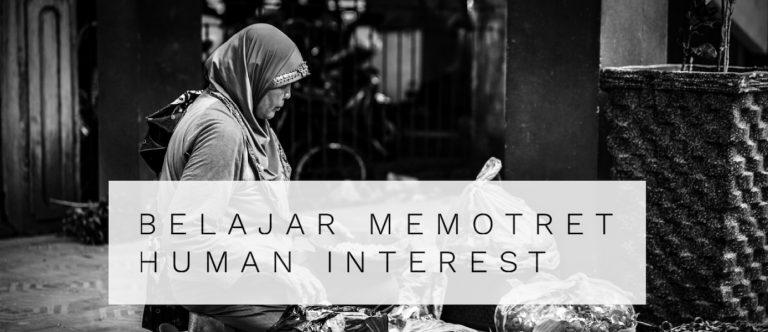 belajar memotret human interest
