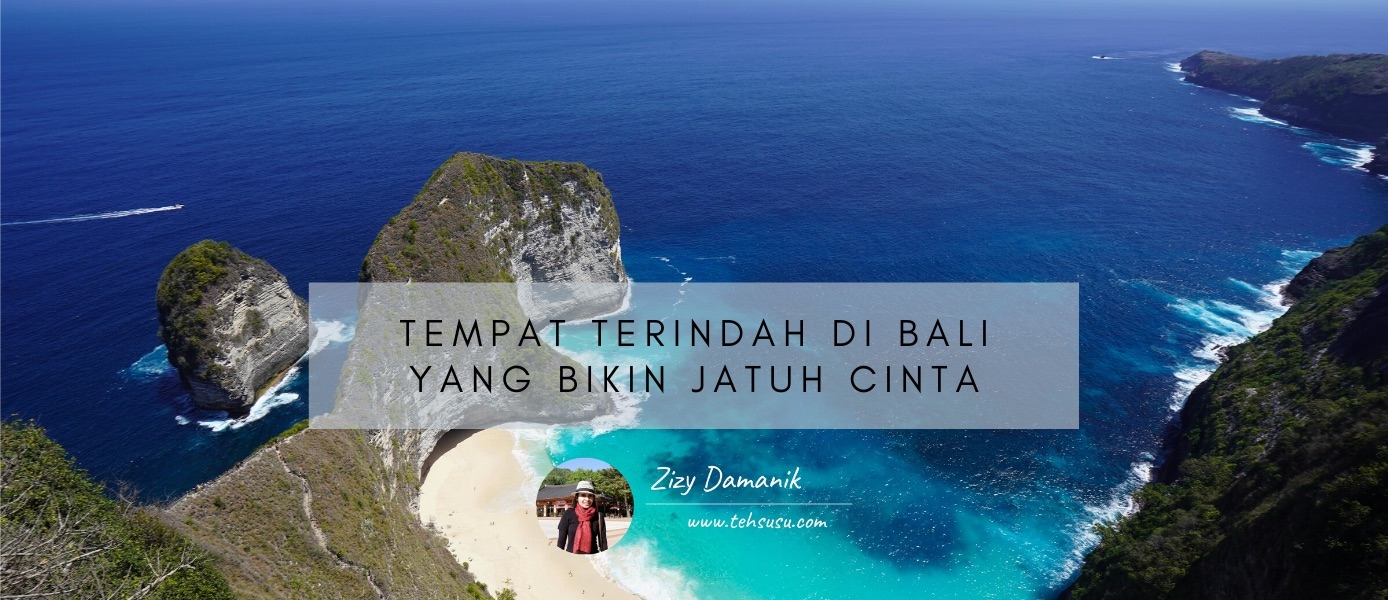 Tempat Terindah di Bali yang Bikin Jatuh Cinta
