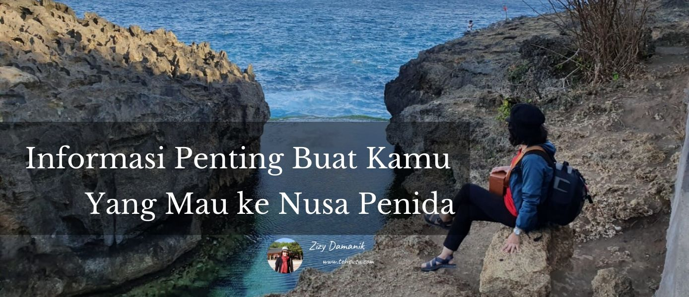 Tips Traveling ke Nusa Penida