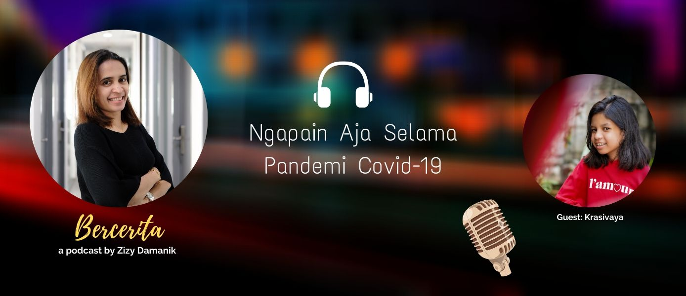 NGAPAIN AJA SELAMA PANDEMI COVID-19