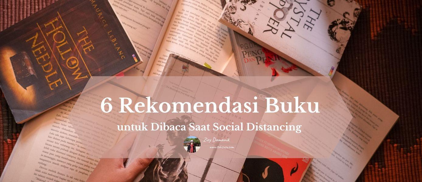 6 Rekomendasi Buku untuk Dibaca Saat Social Distancing