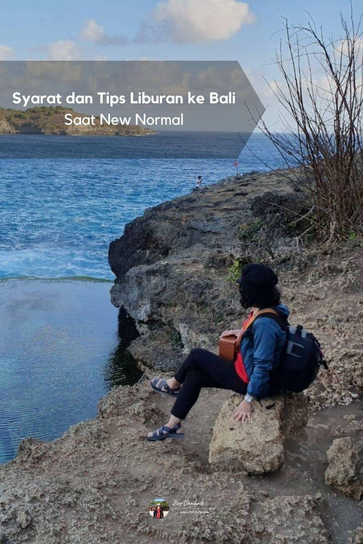 Mau Liburan ke Bali Saat New Normal? Lengkapi dulu Syaratnya.