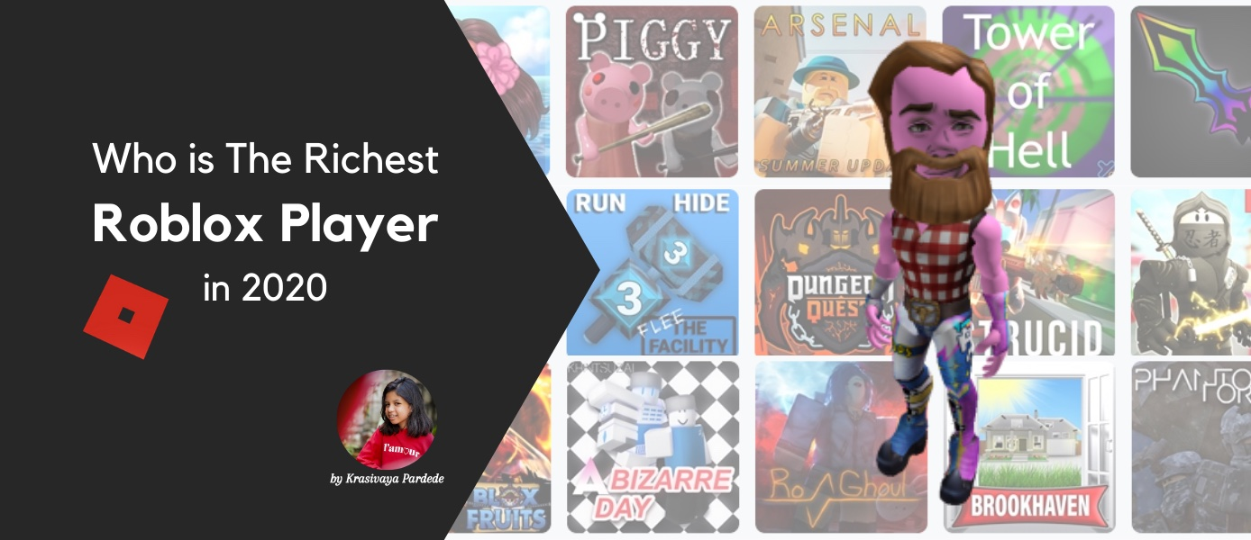 Who is The Richest Roblox Player in 2020