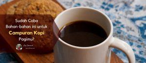 bahan makanan untuk campuran kopi