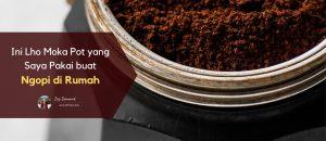cara membuat kopi dengan moka pot