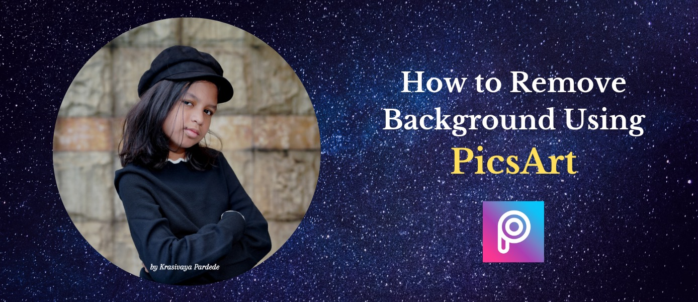 how to remove background using Pics Art