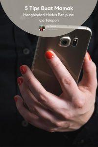 Tips Menghindari Modus Penipuan Via Telepon