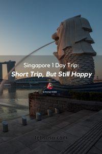 Singapore one day trip