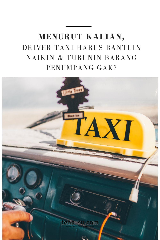 driver taxi harus ringan tangan