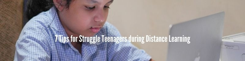 tips for teenagers during distance learning