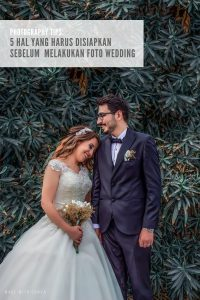 persiapan sebelum foto wedding