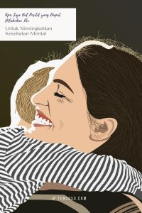 hal positif yang bisa dilakukan ibu untuk menjaga kesehatan mental