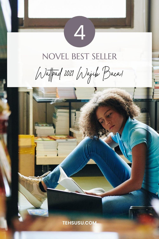 novel best sellet wattpad 2021