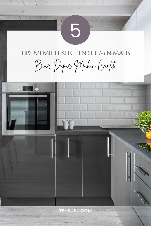 tips memilih kitchen set minimalis