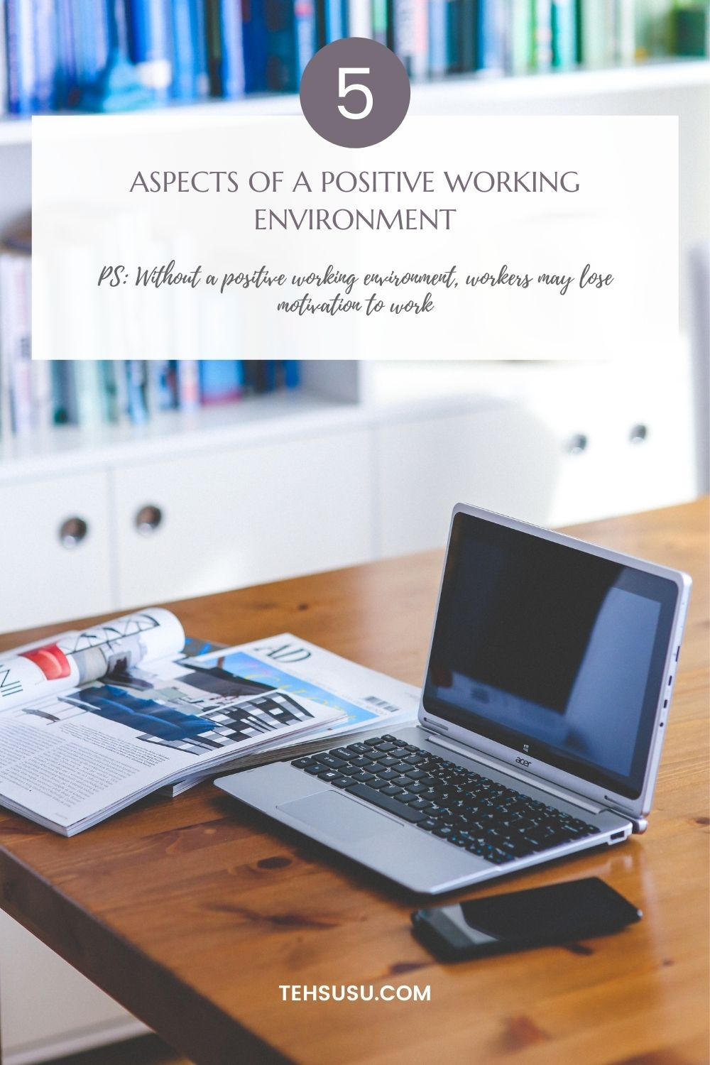 what is positive working environment